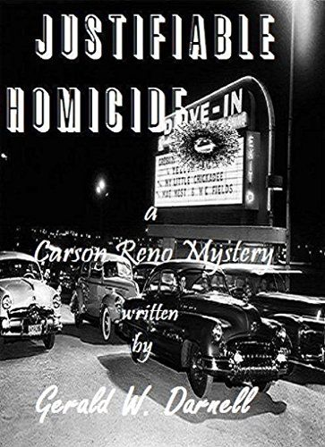 Justifiable Homicide by Gerald Darnell  I gaveJustifiable Homicide 3.5* outof5* Justifiable Homicide is the first bookI'veread of Gerald Darnell's CarsonReno Mysteries. It's an enjoyabl...