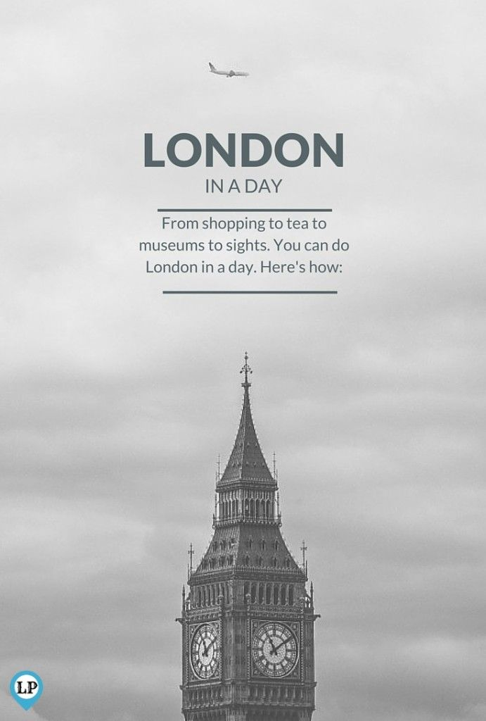 How To Do London In A Day