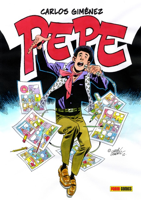 PEPE.  Guión: Carlos Giménez.  Dibujo: Carlos Giménez.  Panini Comics.  96 pp.  PVP: 15 €
