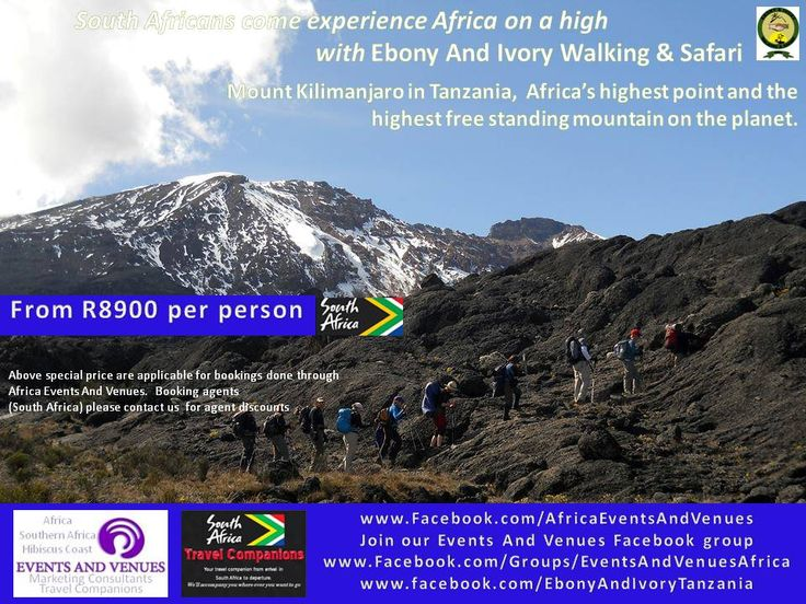Now South Africans can summit Mount Kilimanjaro with quality tour guide services at affordable rates!  www.facebook.com/EbonyAndIvoryTanzania www.Facebook.com/groups/EventsAndVenuesAfrica