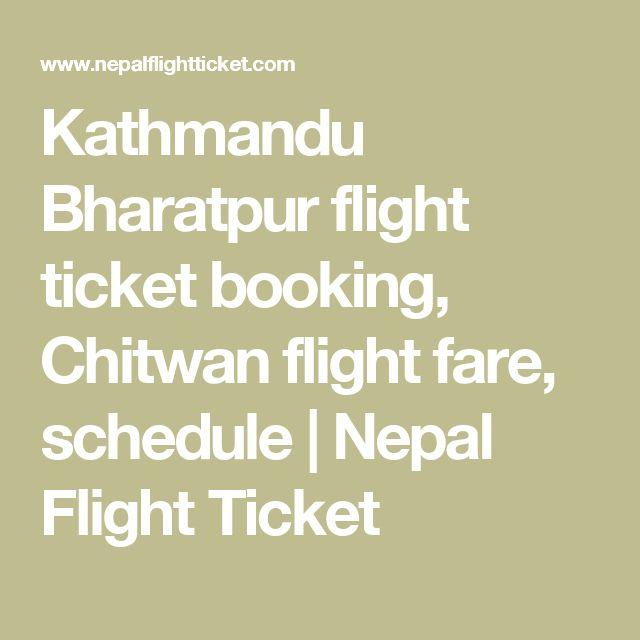 Kathmandu Bharatpur flight ticket booking, Chitwan flight fare, schedule   Nepal Flight Ticket
