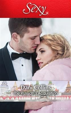 Mills & Boon™: The Russian's Acquisition by Dani Collins