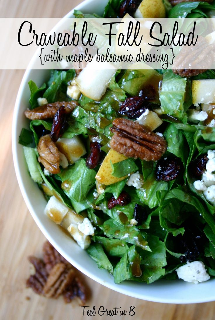 Craveable Fall Salad {with Maple Balsamic Dressing} | Feel Great in 8