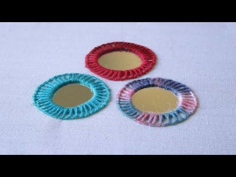 Hand Embroidery   Mirror Work With Buttonhole Stitch   Hand Embroidery Designs #17 - YouTube