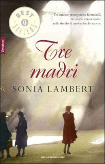 Tre madri - Sonia Lambert
