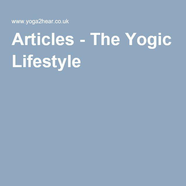 Articles - The Yogic Lifestyle