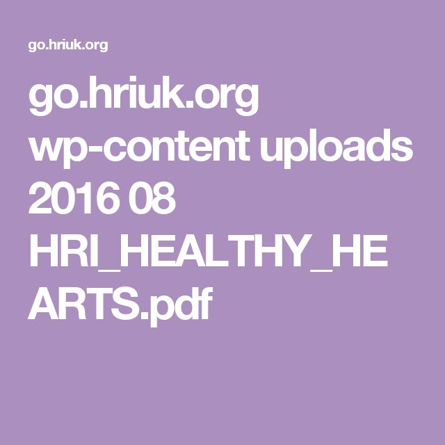 go.hriuk.org wp-content uploads 2016 08 HRI_HEALTHY_HEARTS.pdf