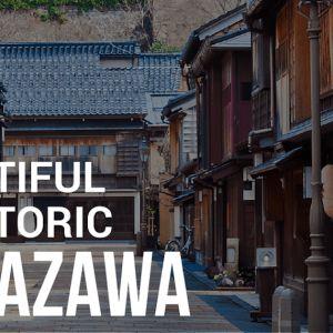 Places We Love: Kanazawa
