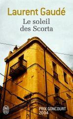 Le soleil des Scorta – Laurent Gaudé – Editions Babel – 2004