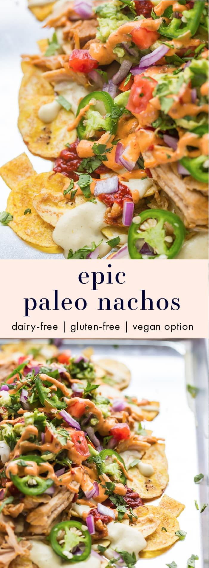 These paleo nachos are epic, aka the best paleo nachos ever. What makes paleo nachos epic, you ask? Well, what do you think of plantain chips topped with tender carnitas, the best paleo queso blanco, guacamole, pico de gallo, smoky guajillo salsa, and creamy chipotle sauce? If those doesn't sound like the best paleo nachos to you, I just don't even know who you are anymore. To make these vegan, simply tofu or your favorite meatless protein for the carnitas.