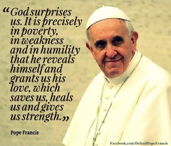 Pope Francis Quotes On Love Brilliant 260 Best Pope Francis Quotes Images On Pinterest  Catholic Pope