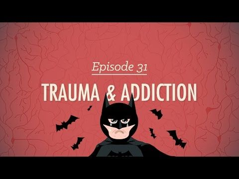 ▶ Trauma & Addiction: Crash Course Psychology #31 - So, what do Batman and J.R.R. Tolkien have in common?