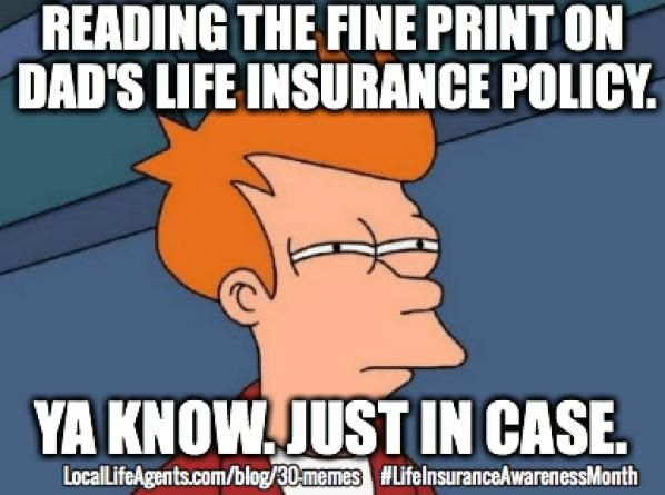 Funny Life Insurance Memes Form Local Life Agents Insurance Insurance Memes Life Agent Life Insurance Marketing Life Insurance Awareness Month