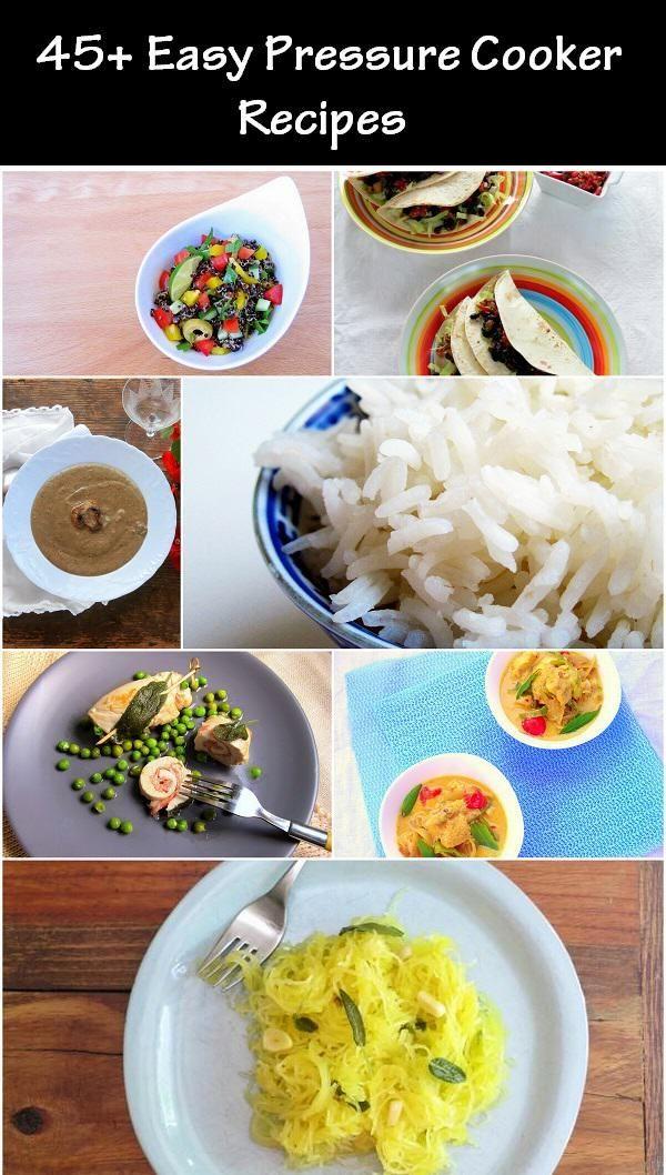 45+ EASY Pressure Cooker Recipes - low prep, no chop & dump recipes.