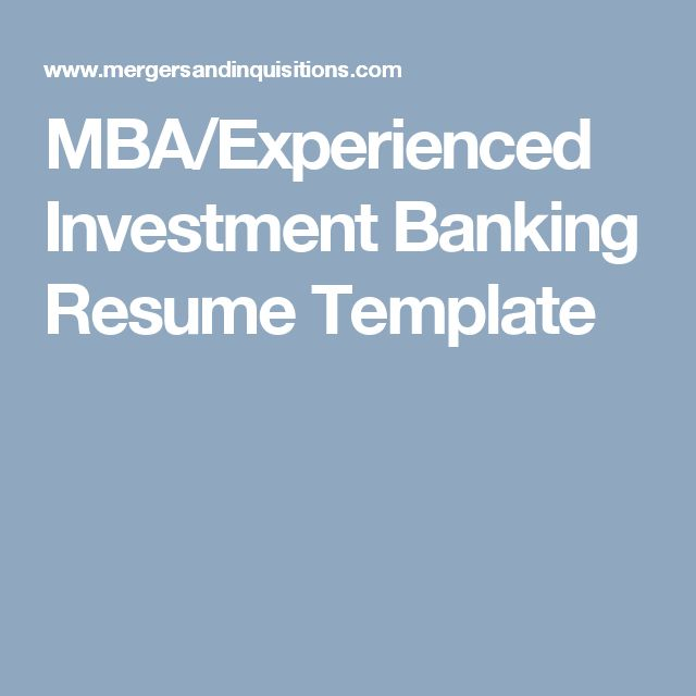 MBA/Experienced Investment Banking Resume Template