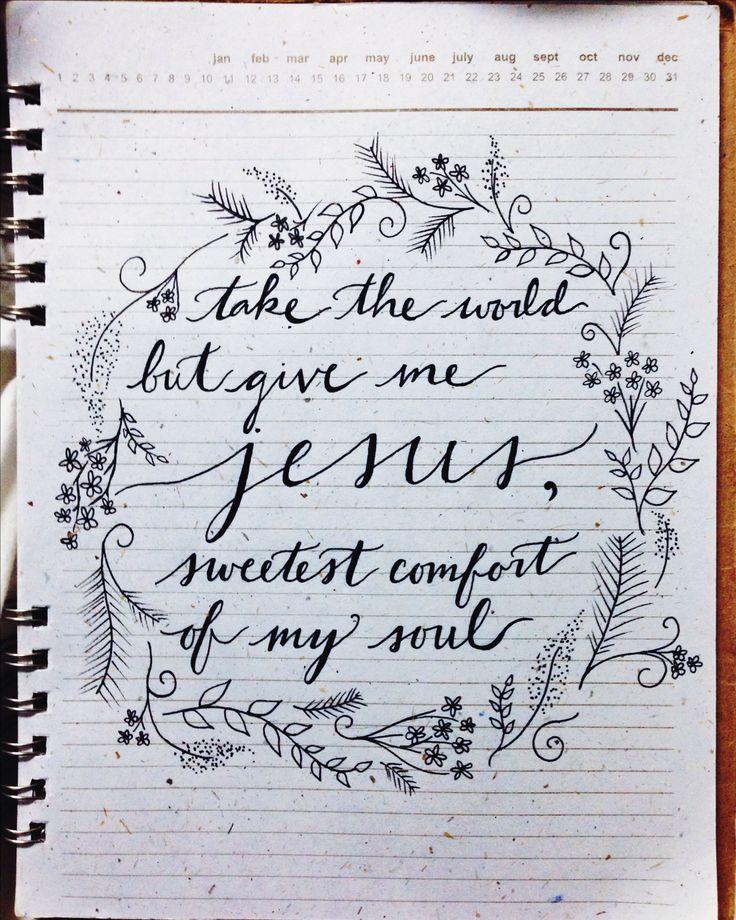 take the world, give me Jesus.