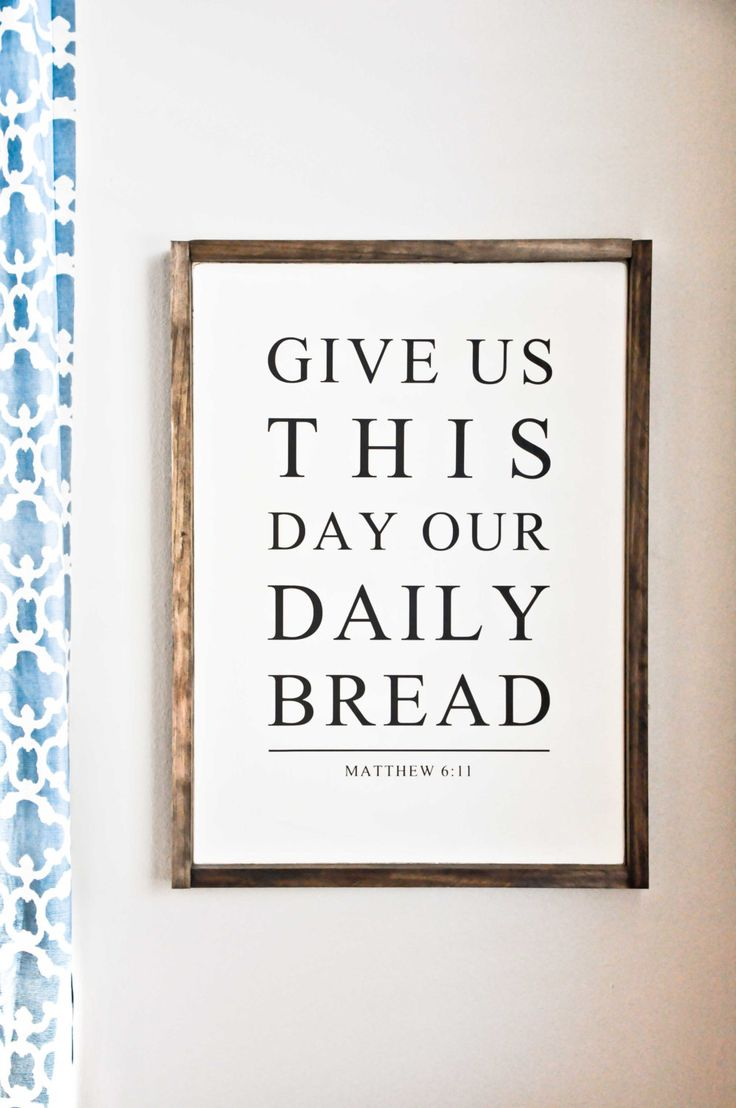 Give us this day our daily bread. Matthew 6:11  This listing is for our READY TO SHIP framed wood sign.   Dimensions for the sign shown are approx. 25.5 x 18.75 inches.   Background Color: Off White Text: Black Frame: Dark Walnut Stain  The frame gives this gorgeous sign a popular farmhouse/rustic feel.  All signs are PAINTED with absolutely NO VINYL on the finished product to prevent from deteriorating over time. Each sign is made individually by hand, therefore, may slightly show distress…