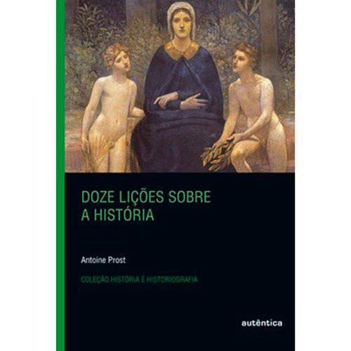 Livro - Doze Lições Sobre a História