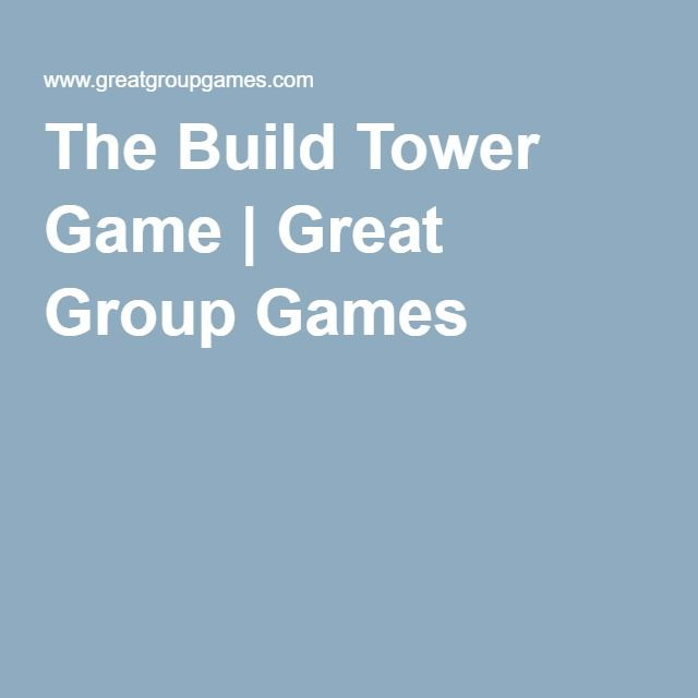 The Build Tower Game   Great Group Games