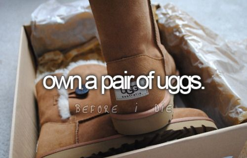 own a pair of uggs, check!