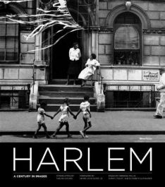 """""""Harlem. A Century in Images"""" 2010"""
