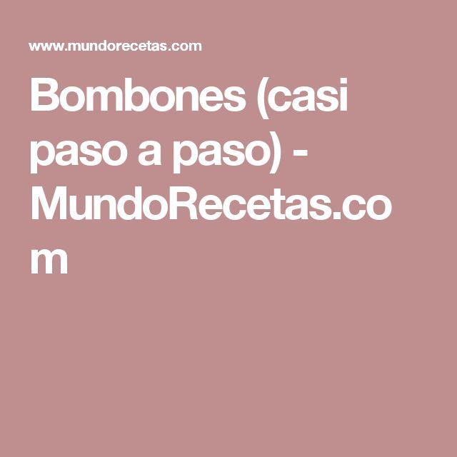 Bombones (casi paso a paso) - MundoRecetas.com