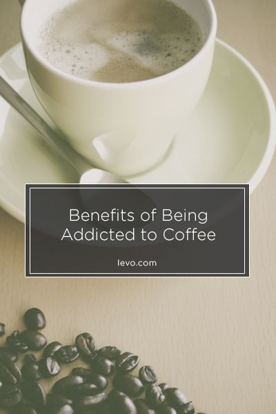 Yes, there are actually health benefits to our caffeine addiction. www.levo.com