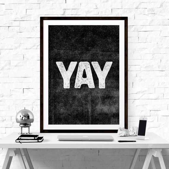 Art digital print poster yay typography by lifeandstyleprint