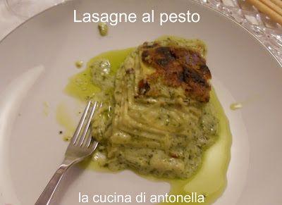 LA CUCINA DI ANTONELLA: lasagne fatte in casa con il pesto
