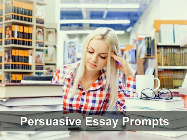 Persuasive Essay Prompts A task where you have to reflect on a topic is called an essay. When you have to write a persuasive essay, you need to persuade your reader to agree with you on the provided argument. Different essay prompts can help you write a better paper. Below, you can find some of them...