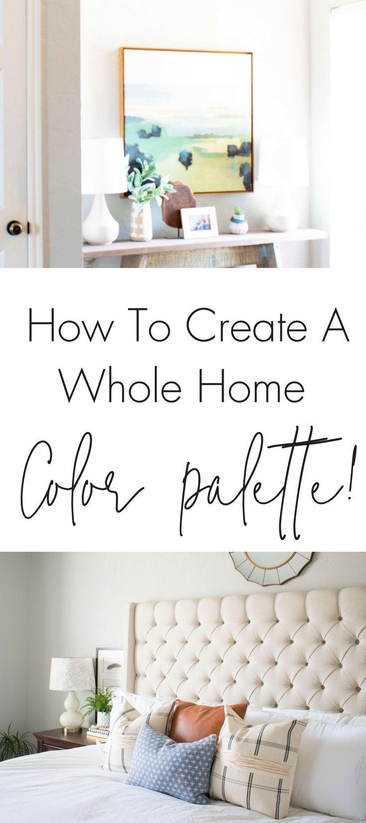How to create a whole home color palette: This step by step tutorial will help you choose a whole home color palette and teach you how to create a cohesive home using color, these tips will make decorating so easy!  #paintcolors #paintcolorideas #decoratingideas #homepaintcolors