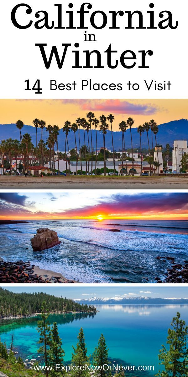 14 California Winter Getaways In 2020 California Travel Road Trips Cool Places To Visit California Winter