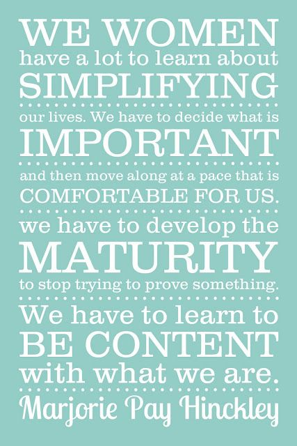 Marjorie Hinckley: Things Simple, Wise Women, Remember This, Pay Hinckley, Marjorie Pay, Relief Society, Birthday Celebrity, So True, Wise Words