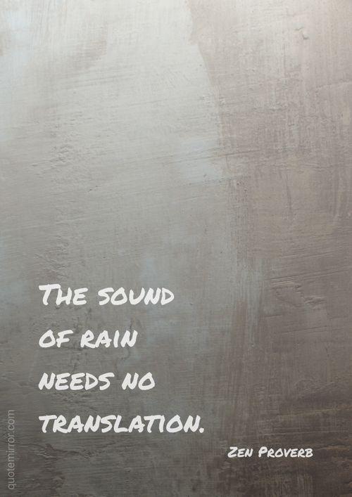 El sonido de la lluvia no necesita traducción.
