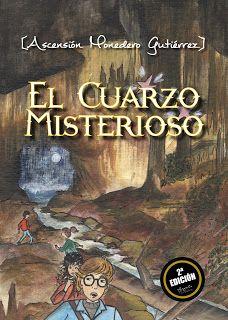 """Revista Literaria Angels Fortune : Los niños opinan sobre """"El cuarzo misterioso"""""""