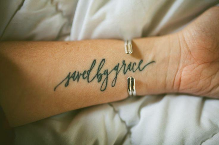saved by grace | Tattoo Ideas | Pinterest