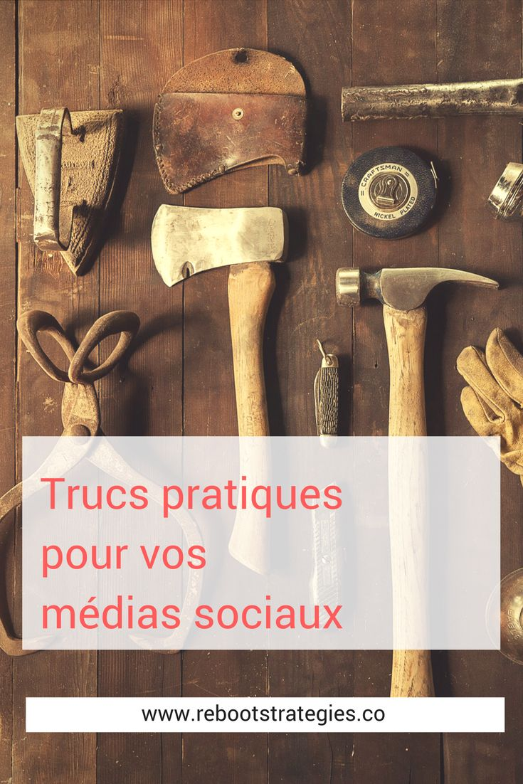 Trucs pratiques à mettre dans votre boîte à outils. #socialmedia #socialmediastrategy #SocialMediaMarketing #CommunityManagement #SMM #ContentMarketing #agency #business #marketing  #biz #businesstip #biztip #startup #startups #smallbusiness #smallbiz #content #socialmediatips
