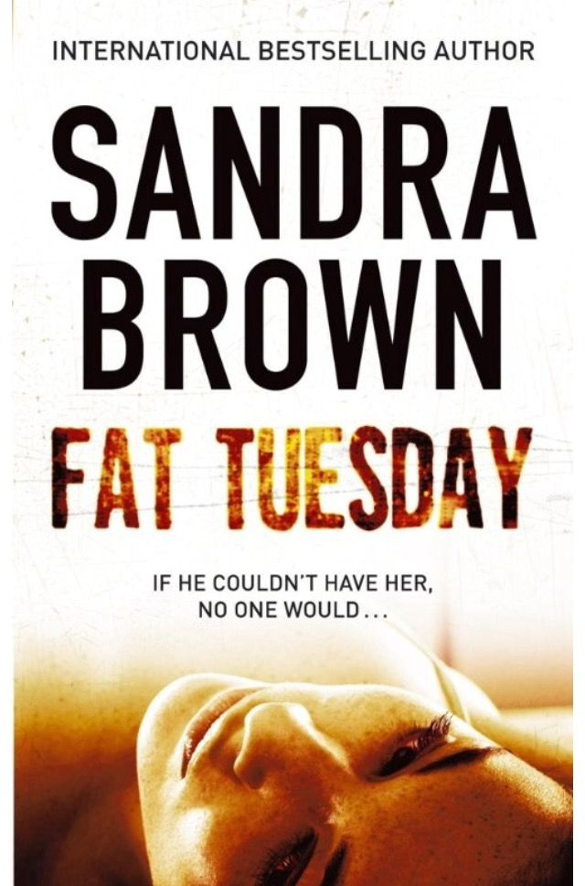 Fat Tuesday - Sandra Brown