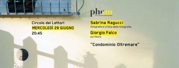 Primo appuntamento della rassegna INCONTRI 2016 con Giorgio Falco e Sabrina Ragucci e il loro Condominio Oltremare.