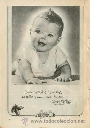 Página Publicidad Original *NESTLÉ · Feliz Año Nuevo · Bebé* --- Vintage--- Año 1955 y pensar que ahora este peinado se una y no en niños sino en mayores. ja ja ja