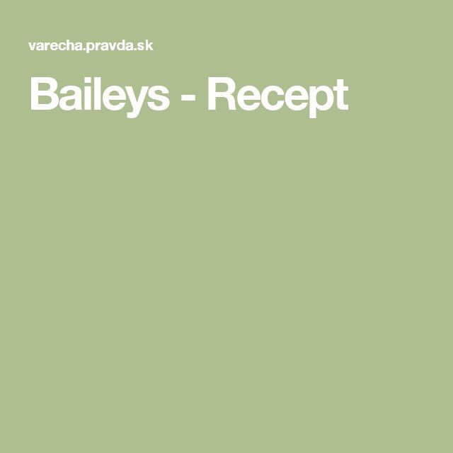 Baileys - Recept