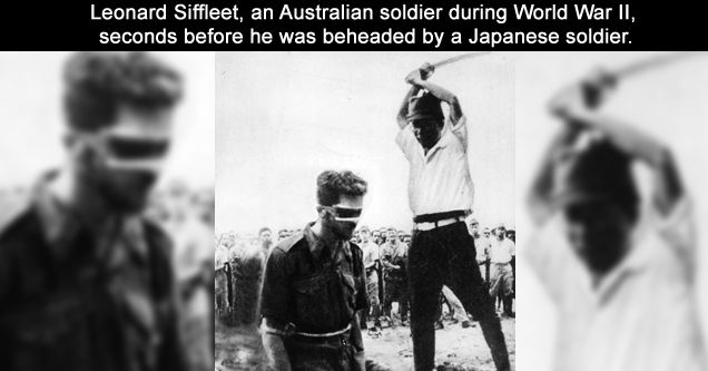 Leonard Siffleet, an Australian soldier during WWII, just seconds before he was beheaded by a Japanese soldier.