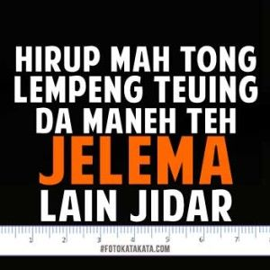 Kata Kata Lucu Bahasa Sunda Untuk Dp Bbm