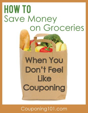 3 easy tips for saving money on groceries when you don't feel like using coupons.