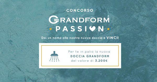 Ultimo giorno per partecipare al #concorso Grandform Passion! Vota il tuo nome preferito per la nuova doccia, puoi vincere un cofanetto #Smartbox!