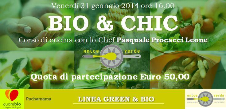 """NaturalMente BIO & CHIC...""""Cucina biologica gourmet"""" per tutti gli amanti del bio e degli ingredienti naturali."""