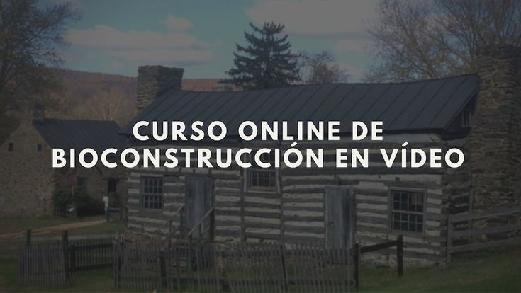 curso-online-de-bioconstruccion-en-video
