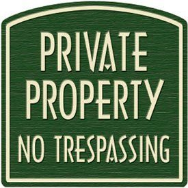 Private Property Dome Sign, Tan on Green PRIVATE PROPERTY NO TRESPASSING > Private property dome signs create a coordinated Non-Reflective Private property dome signs create a coordinated, high-end look on your property. PRIVATE PROPERTY NO TRESPASSING Check more at http://farmgardensuperstore.com/product/private-property-dome-sign-tan-on-green-private-property-no-trespassing/
