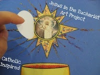 Jesus in the Eucharist ~ Art Project- The Eucharist in this craft opens to reveal Jesus!