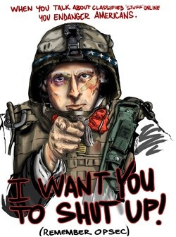 """""""When you talk about classified 'stuff' online you endanger Americans."""" - MilitaryAvenue.com"""